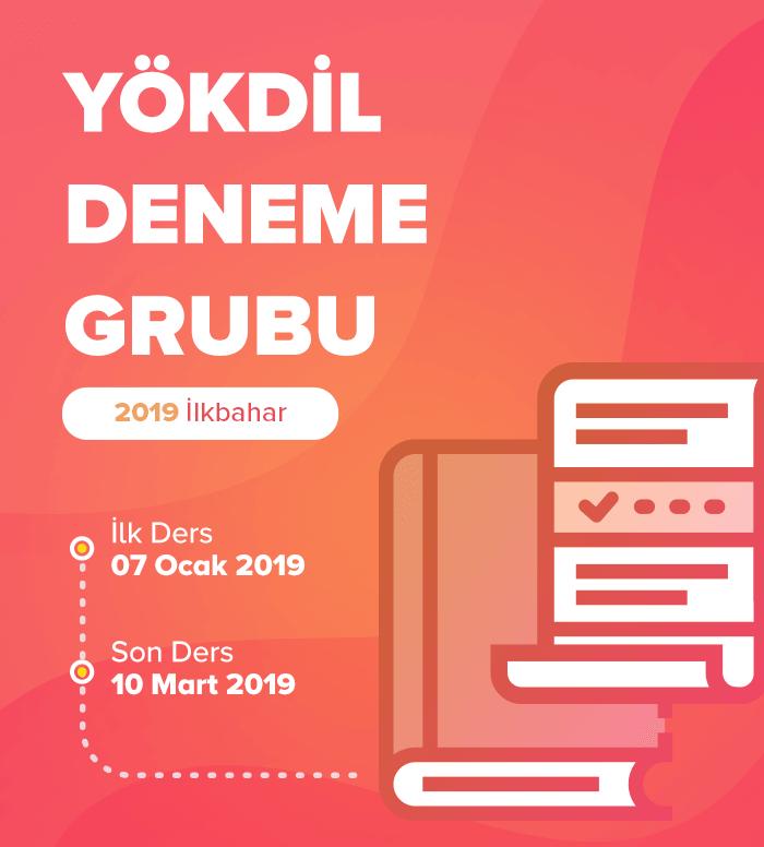 2019 İlkbahar YÖKDİL Deneme Grubu Ortak