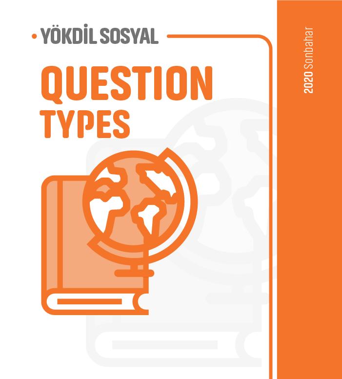 2020 Sonbahar YÖKDİL Sosyal Question Types Ders Notu